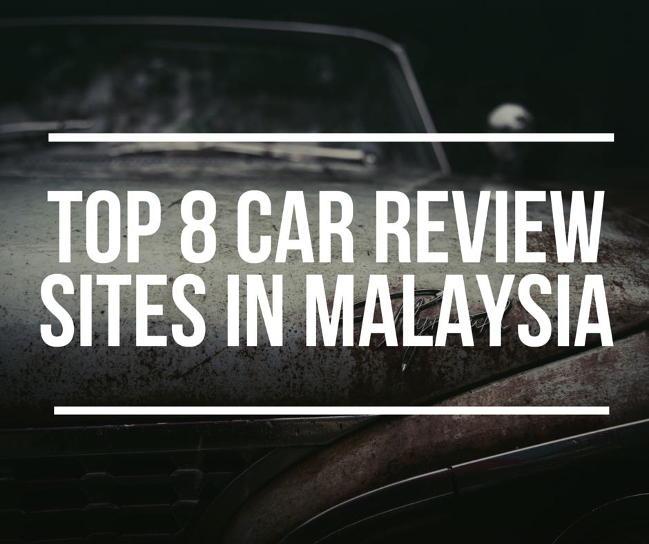top 8 car review sites in malaysia lee motors. Black Bedroom Furniture Sets. Home Design Ideas